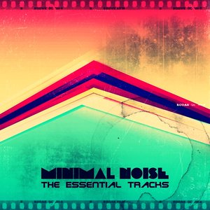 Image for 'Minimal Noise (The Essential Tracks)'