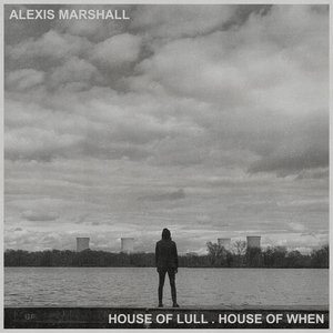 Image for 'House of Lull . House of When'