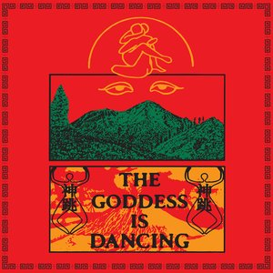 Image for 'The Goddess Is Dancing'