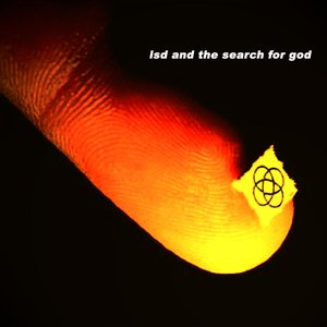 Image for 'LSD and the Search For God'