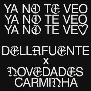 Imagen de 'Ya No Te Veo'