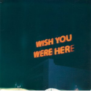Image for 'Wish You Were Here'
