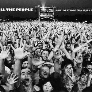 Imagem de 'All The People - Live at Hyde Park 02 July 2009'