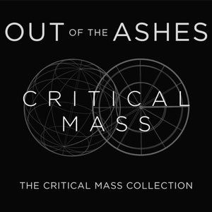 Image for 'Out of the Ashes: The Critical Mass Collection'