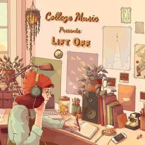 Image for 'College Music Presents: Lift Off'