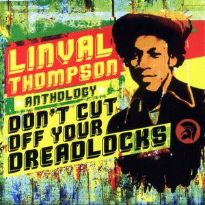 Image for 'Don't Cut Off Your Dreadlocks'