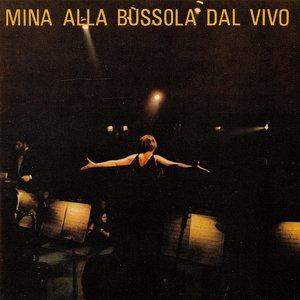 Image for 'Mina Alla Bussola Dal Vivo'