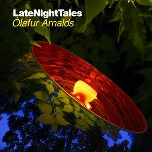 Image for 'Late Night Tales: Ólafur Arnalds'