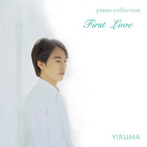 Bild für 'First Love (Yiruma Piano Collection)'