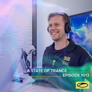 Image for 'ASOT 1013 - A State Of Trance Episode 1013 (Including A State Of Trance Showcase - Mix 022: Dennis Sheperd)'