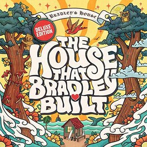 Image for 'The House That Bradley Built (Deluxe Edition)'