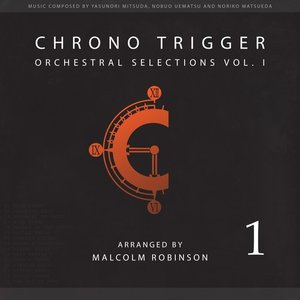Image for 'Chrono Trigger: Orchestral Selections Vol. I'