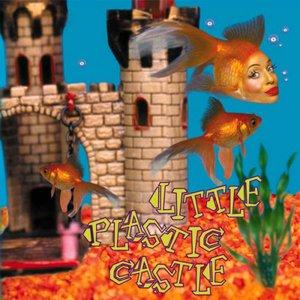 Image for 'Little Plastic Castle'