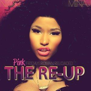 Imagem de 'Pink Friday: Roman Reloaded the Re-Up'