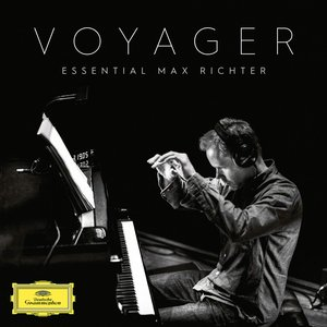 Image for 'Voyager - Essential Max Richter'