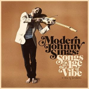 Image for 'Modern Johnny Sings: Songs in the Age of Vibe'