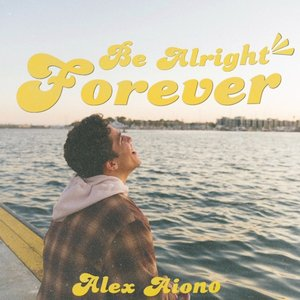 Image for 'Be Alright Forever'