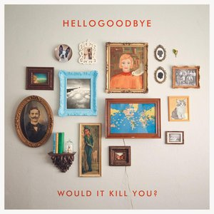 Image for 'Would It Kill You?'