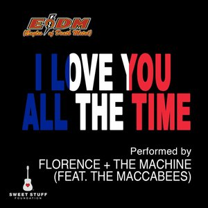 Immagine per 'I Love You All the Time (Play It Forward Campaign) [feat. The Maccabees]'