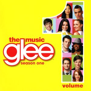 Image for 'Glee - The Music, Volume 1'