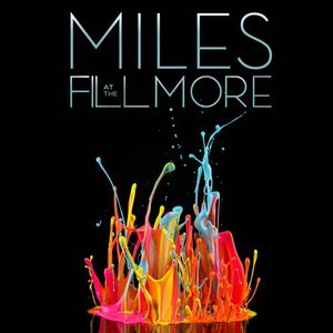 Image for 'The Bootleg Series Vol. 3: Miles at the Fillmore'