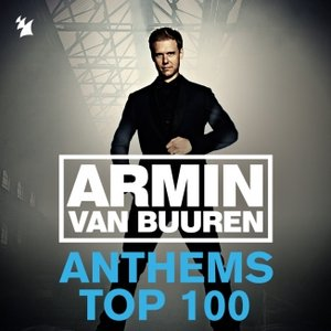 Image for 'Armin Anthems Top 100 (Ultimate Singles Collected)'