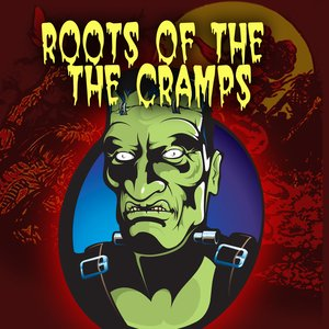 Image for 'The Roots Of The Cramps'