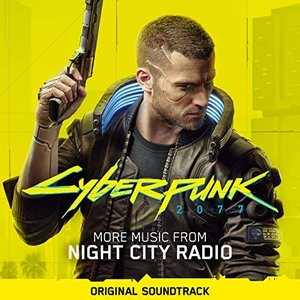 Image for 'Cyberpunk 2077: More Music from Night City Radio (Original Soundtrack)'