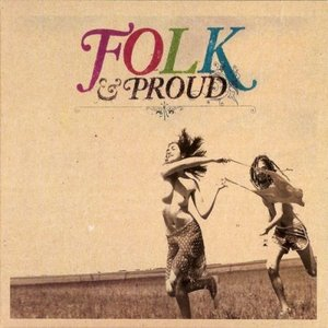 Image for 'Folk & Proud'