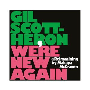 Image for 'We're New Again: A Reimagining by Makaya McCraven'