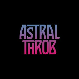 Image for 'Astral Throb'