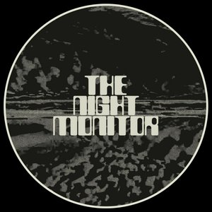 Image for 'The Night Monitor'
