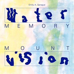 Image for 'Water Memory / Mount Vision'