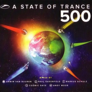 Image for 'A State of Trance 500 (Selected By Armin Van Buuren, Markus Schulz, Paul Oakenfold, Cosmic Gate & Andy Moor)'