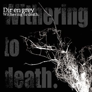 Image for 'Withering to death.'