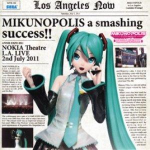 "Image for 'MIKUNOPOLIS in LOS ANGELES ""はじめまして、初音ミクです""'"