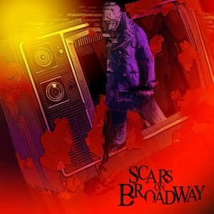 Image for 'Scars On Broadway'