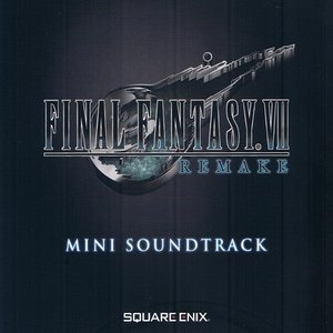 Image for 'FINAL FANTASY VII Remake - Mini Soundtrack'