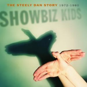 Bild för 'Showbiz Kids: The Steely Dan Story 1972-1980'