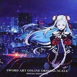 Image for 'Sword Art Online the Movie: Ordinal Scale (Original Motion Picture Soundtrack)'