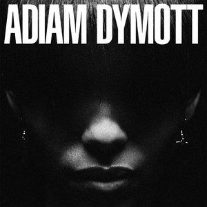 Bild für 'Adiam Dymott'