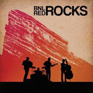 Image for 'BNL Rocks Red Rocks (Live)'