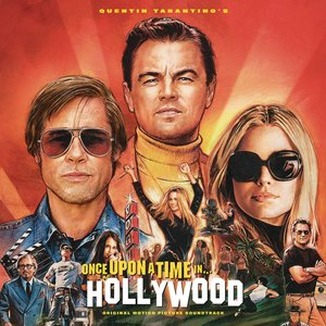 Image for 'Once Upon a Time in Hollywood Original Motion Picture Soundtrack'