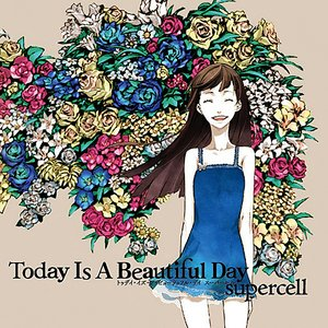 'Today Is A Beautiful Day'の画像