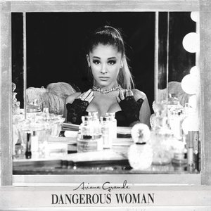 Image for 'Dangerous Woman (Japanese Special Price Edition)'
