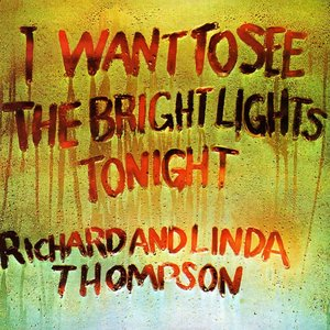 Image for 'I Want To See The Bright Lights Tonight'