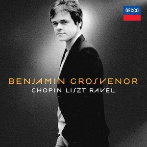 Image for 'Benjamin Grosvenor: Chopin, Liszt, Ravel'