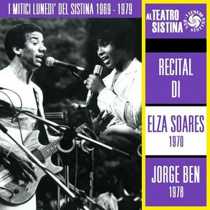 Image for 'I mitici lunedì del Sistina 1969 - 1979: recital di Elza Soares e Jorge Ben'