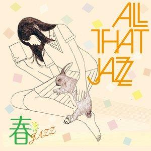 Image for '春JAZZ'