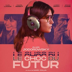 Image for 'Le Choc du futur OST'